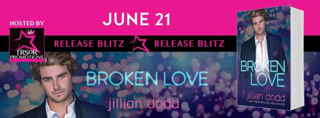 Broken Love release blitz